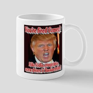 You're Fired Comey! 11 oz Ceramic Mug