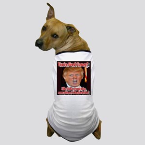 You're Fired Comey! Dog T-Shirt
