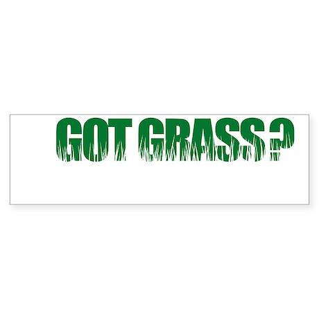 Got Grass Bumper Sticker