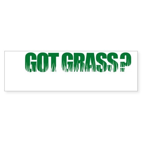 Got Grass Bumper Sticker
