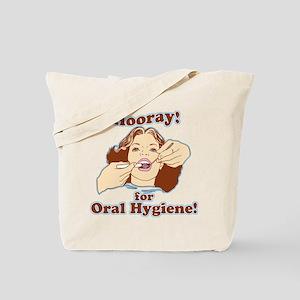 Hooray For Oral Hygiene Tote Bag