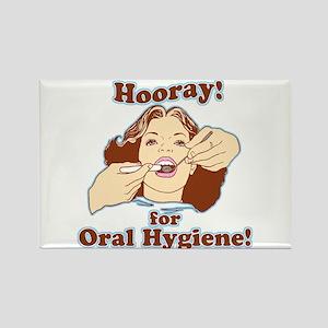 Hooray For Oral Hygiene Rectangle Magnet