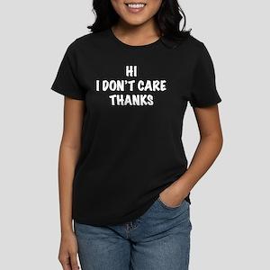 Don't Care Women's Dark T-Shirt