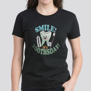 Smile It's Toothsday! Women's Dark T-Shirt