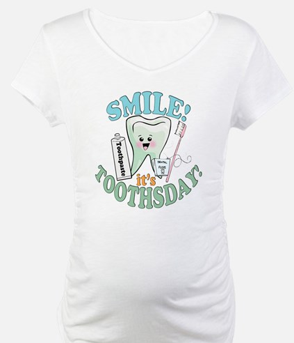Smile It's Toothsday! Shirt