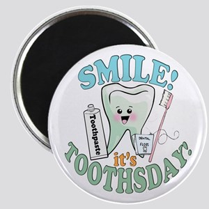Smile It's Toothsday! Magnet