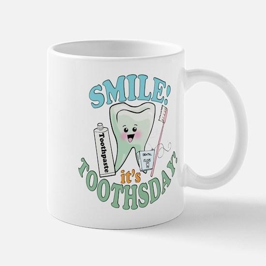 Smile It's Toothsday! Mug
