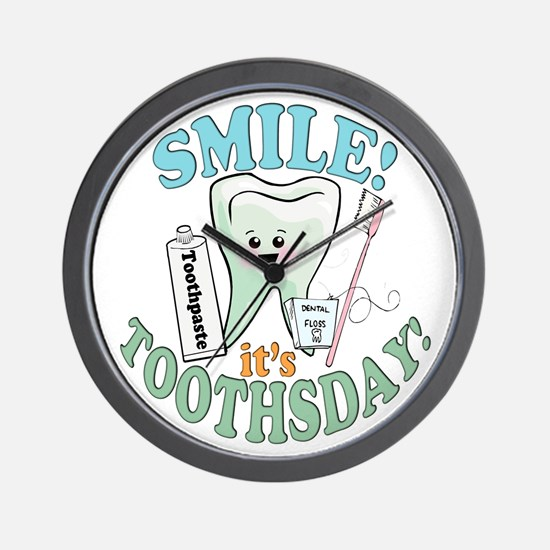 Smile It's Toothsday! Wall Clock