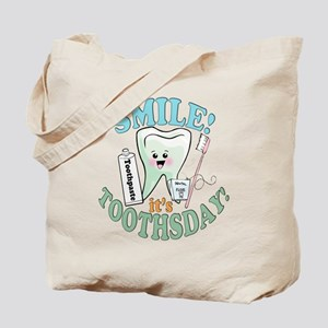 Smile It's Toothsday! Tote Bag