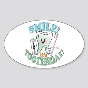 Smile It's Toothsday! Sticker (Oval)