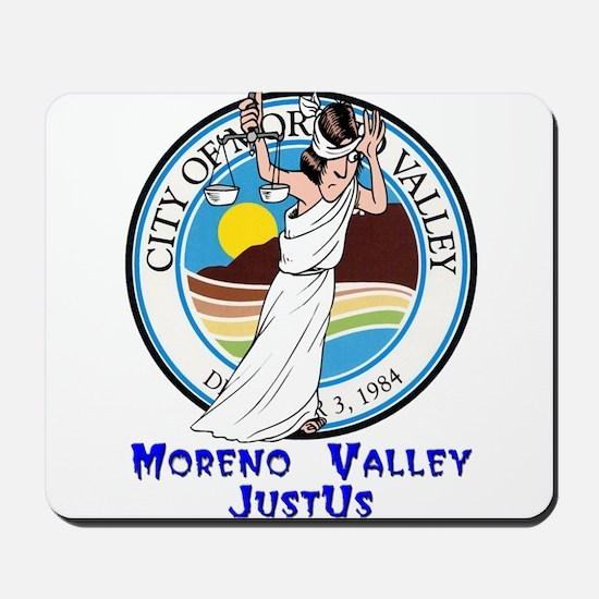 Moreno Valley JustUs Mousepad