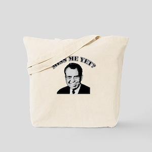 TRICKY DICK NIXON Miss Me Yet Tote Bag