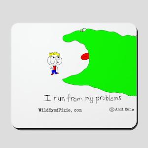 Wild Eyed Pixie - MyProblems Mousepad