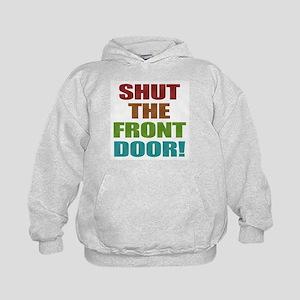 Shut The Front Door Kids Hoodie