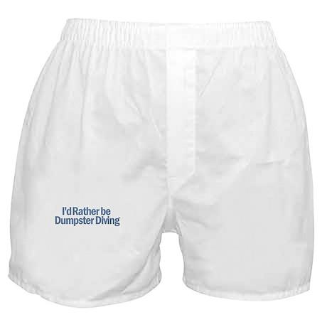 I'd Rather be Dumpster Diving Boxer Shorts