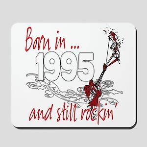 Born in 1995 Mousepad