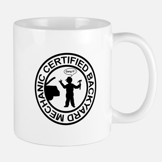Certified Backyard Mechanic Mug
