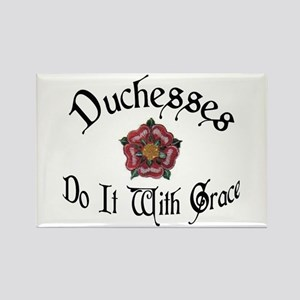 Duchesses Do it With Grace! Rectangle Magnet