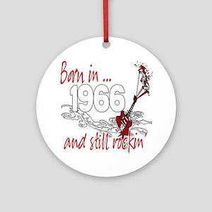 Born in 1966 Ornament (Round)