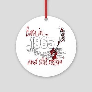 Born in 1965 Ornament (Round)