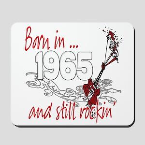 Born in 1965 Mousepad