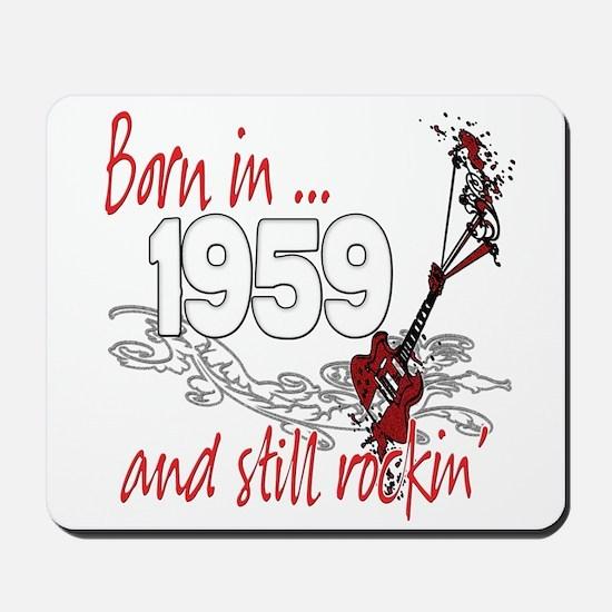 Born in 1959 Mousepad