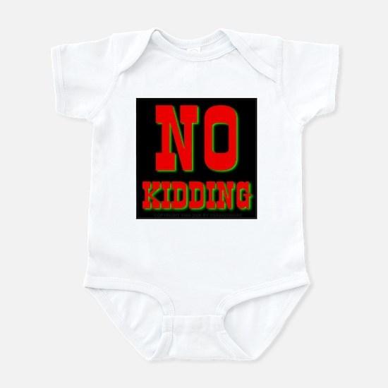 No Kidding Infant Creeper