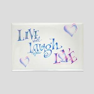 Live, Love, Laugh - Rectangle Magnet