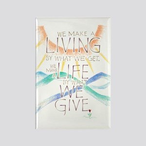 What We Give - Rectangle Magnet