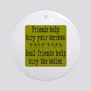 REAL FRIENDS/FRIENDS Ornament (Round)