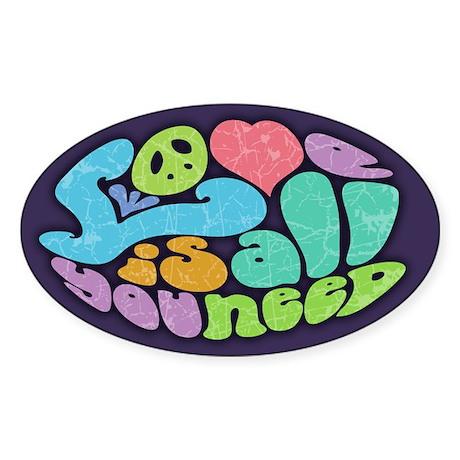 Love is All II Sticker (Oval)