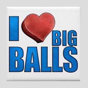 I Heart Big Balls Tile Coaster