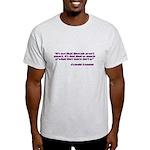 Liberals aren't Smart Light T-Shirt