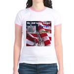 We will never forget Jr. Ringer T-Shirt