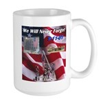 We will never forget Large Mug