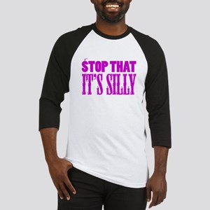 Stop That It's Silly (pink) Baseball Jersey