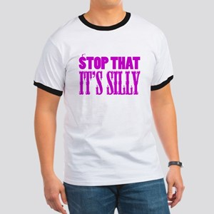 Stop That It's Silly (pink) Ringer T