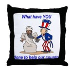 What have YOU done? Throw Pillow