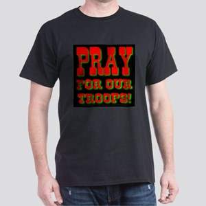 Pray For Our Troops Black T-Shirt