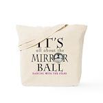 DWTS Mirror Ball Tote Bag
