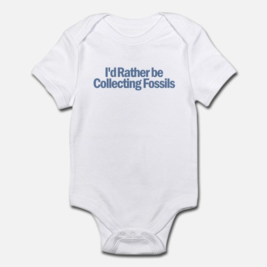 I'd Rather be Collecting Foss Infant Bodysuit