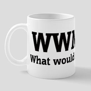What would Mimi do? Mug