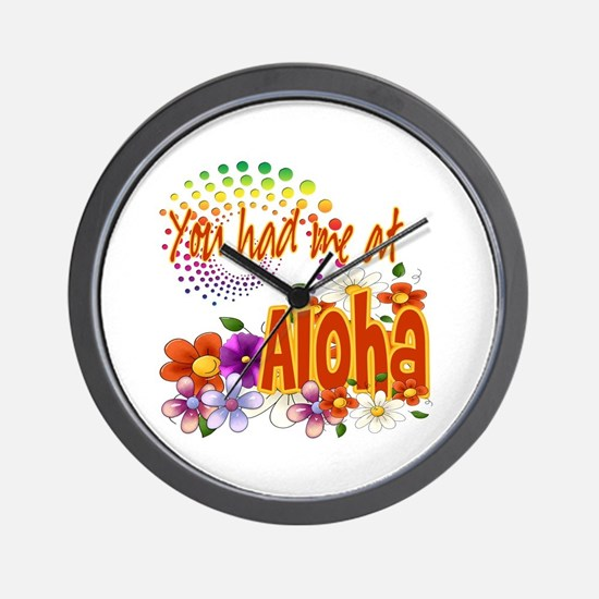 You Had Me At Aloha Wall Clock