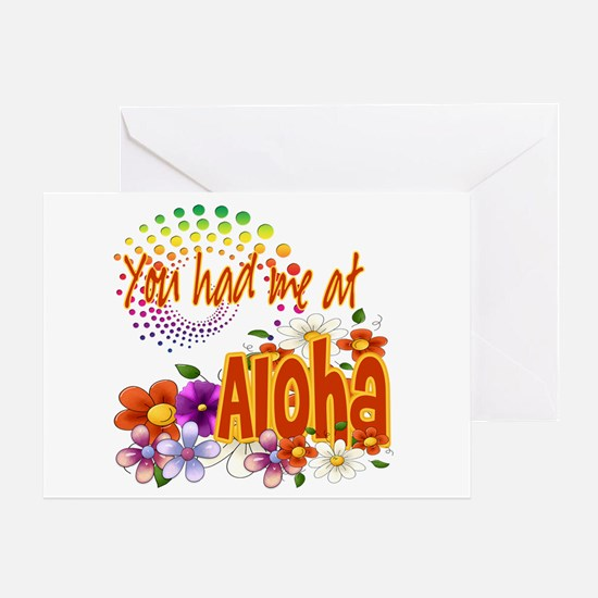 You Had Me At Aloha Greeting Card