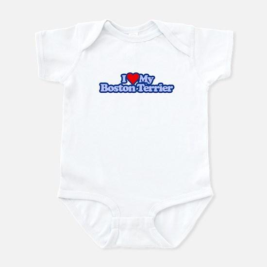 I Love My Boston Terrior Infant Bodysuit