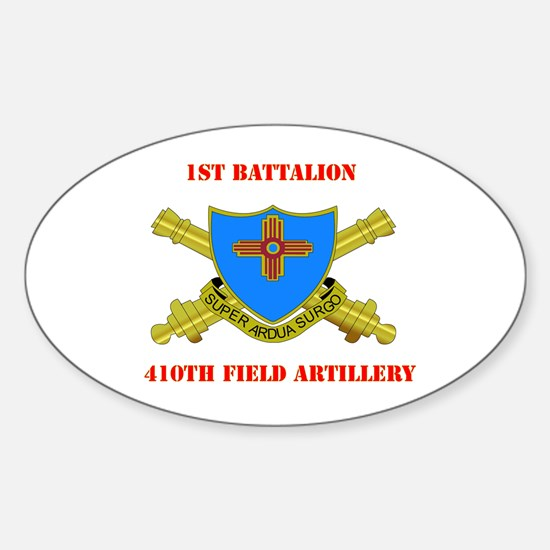 1st Battalion - 410th Field Artillery with Text St