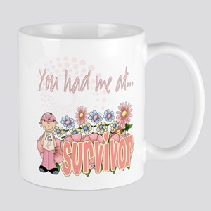 You Had Me At Survivor Mug