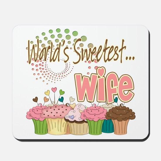 World's Sweetest Wife Mousepad