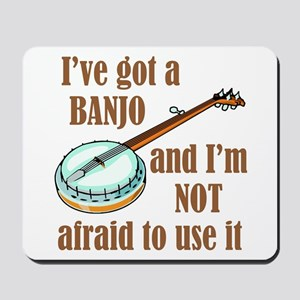 I've Got a Banjo Mousepad
