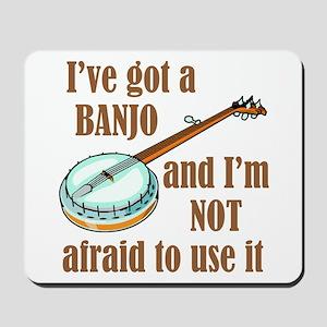 I've Got a Banjo Mousepad